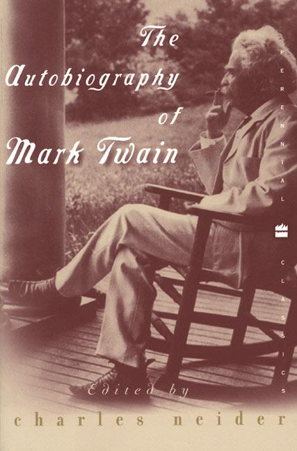 The Autobiography of Mark Twain: In Defense of Naps, Bacon, Martinis, Profanity, and Other Indulgences als Taschenbuch