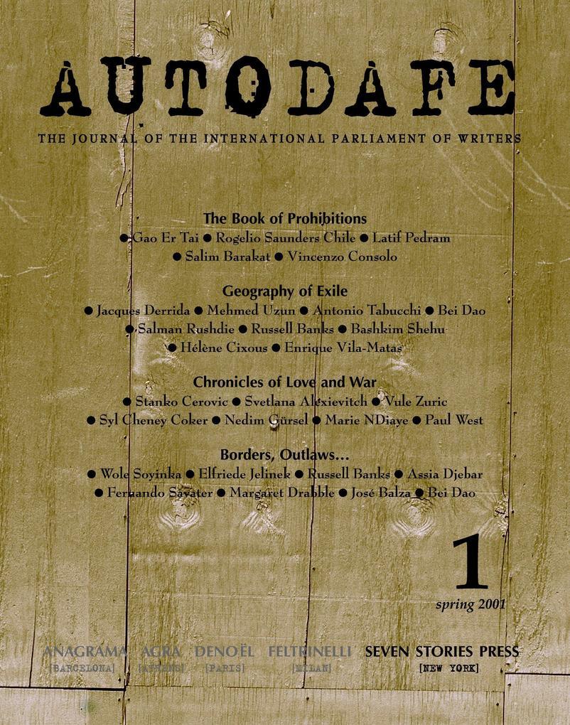 Autodafe 1: The Journal of the International Parliament of Writers als Taschenbuch