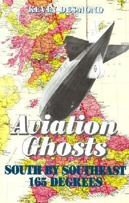 Aviation Ghosts: South by Southeast 165 Degrees als Buch