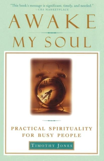 Awake My Soul: Practical Spirituality for Busy People als Taschenbuch