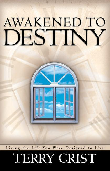 Awakened to Destiny: Living the Life You Were Designed to Live als Taschenbuch