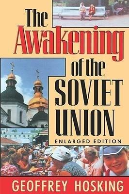 The Awakening of the Soviet Union: Enlarged Edition als Taschenbuch