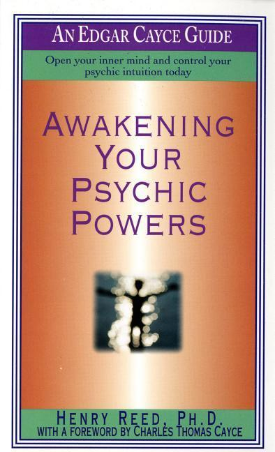 Awakening Your Psychic Powers: Open Your Inner Mind and Control Your Psychic Intuition Today als Taschenbuch
