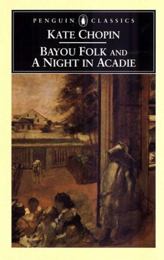Bayou Folk and a Night in Acadie als Taschenbuch