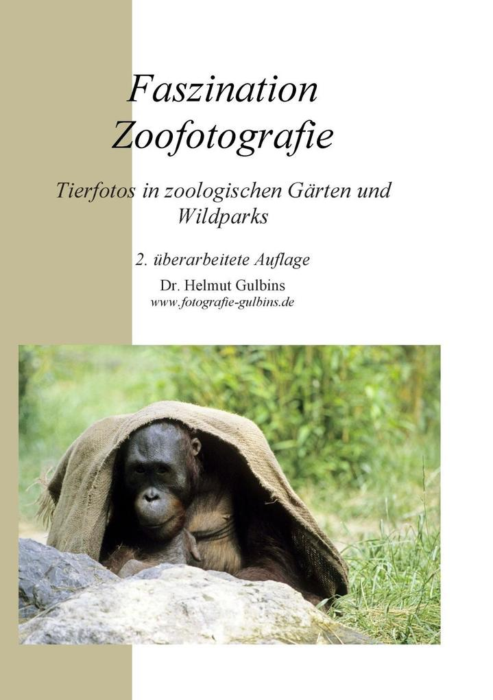 Faszination Zoofotografie als eBook