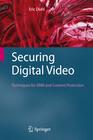 Securing Digital Video