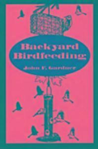 Backyard Birdfeeding als Taschenbuch