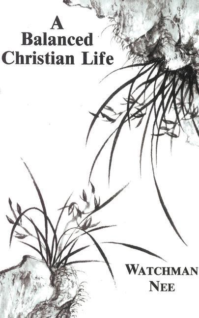 Balanced Christian Life: als Taschenbuch