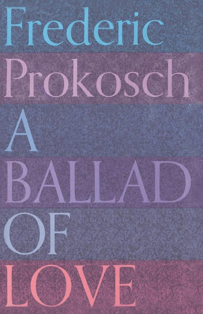 A Ballad of Love als Taschenbuch
