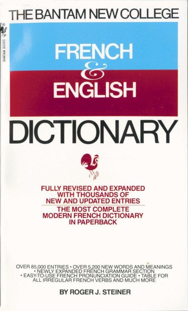 The Bantam New College French & English Dictionary/Dictionnaire Anglais Et Francais als Taschenbuch