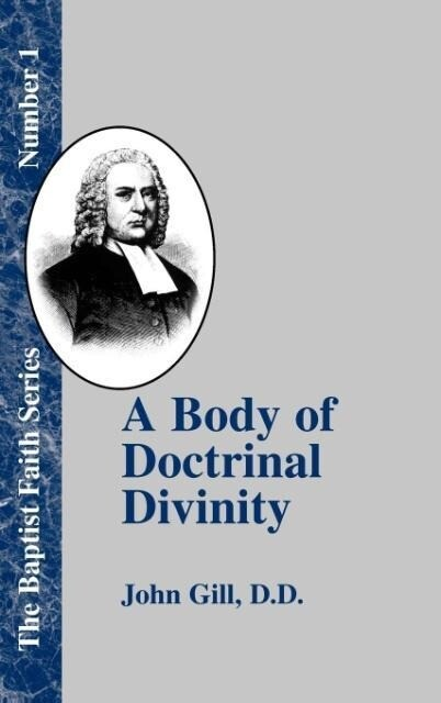 A Body of Doctrinal Divinity als Buch