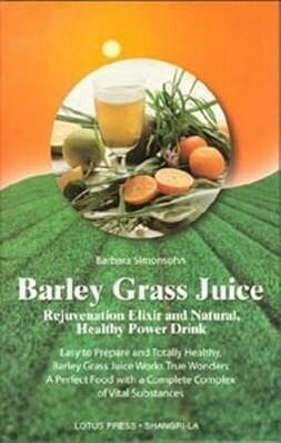 Barley Grass Juice als Taschenbuch