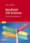 Berufsziel Life Sciences