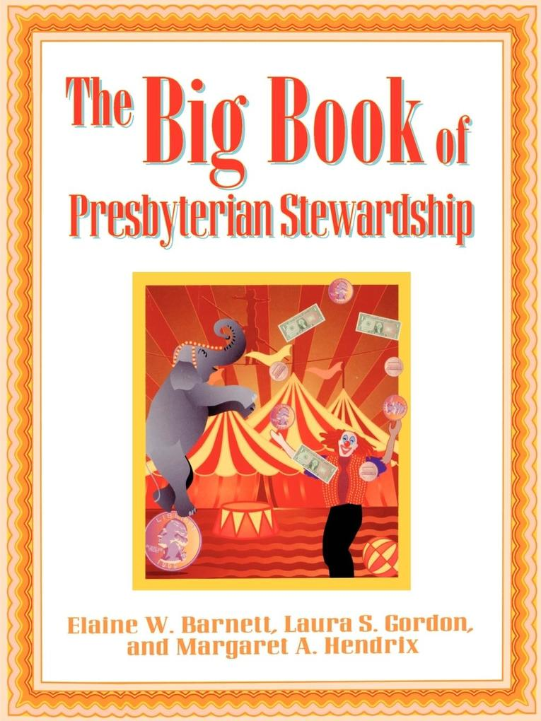 The Big Book of Presbyterian Stewardship als Taschenbuch