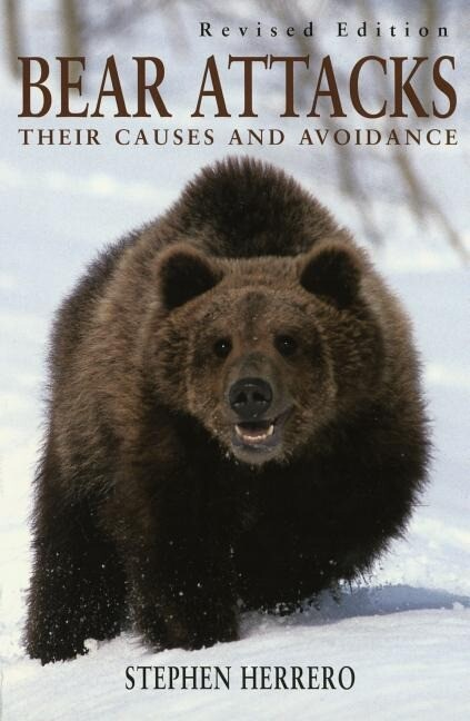 Bear Attacks: Their Causes and Avoidance als Taschenbuch