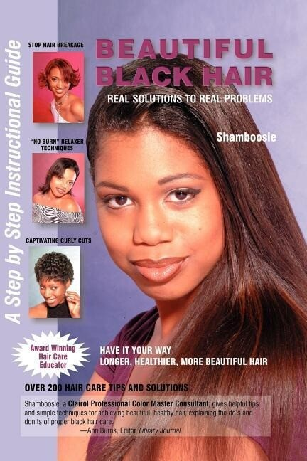 Beautiful Black Hair: Real Solutions to Real Problems als Taschenbuch