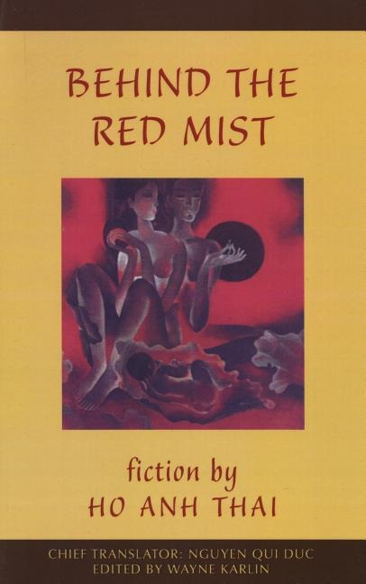 Behind the Red Mist: Short Fiction by Ho Anh Thai als Taschenbuch