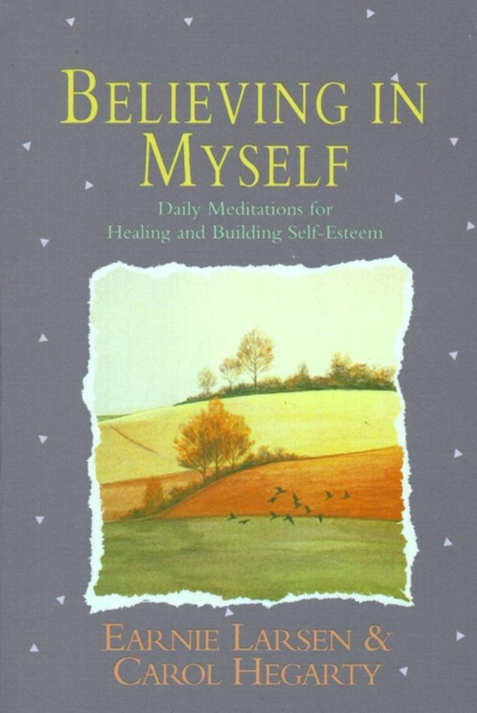 Believing in Myself: Self Esteem Daily Meditations als Taschenbuch