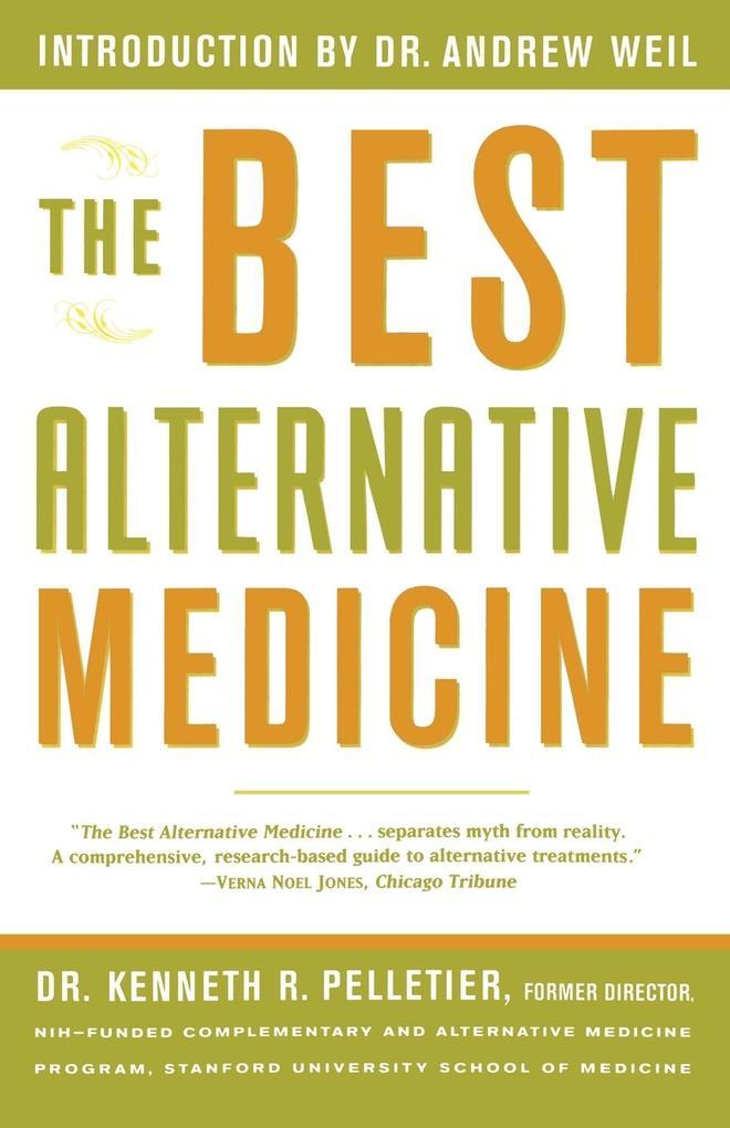 The Best Alternative Medicine als Taschenbuch