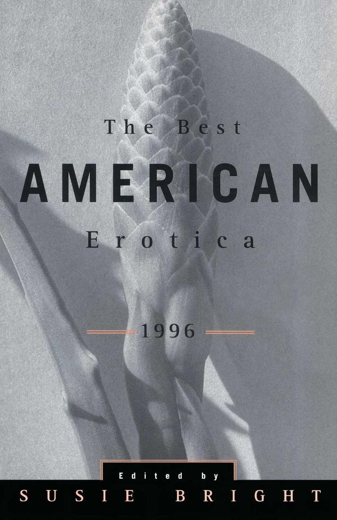 The Best American Erotica 1996 als Taschenbuch