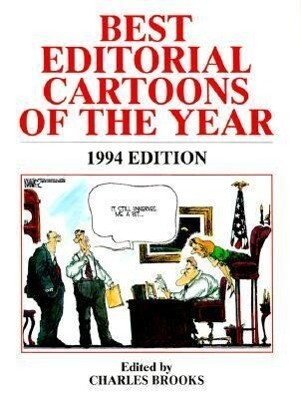 Best Editorial Cartoons of the Year: 1994 Edition als Taschenbuch