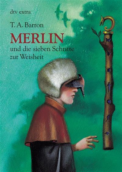 Merlin und die sieben Schritte zur Weisheit 2. Buch als eBook