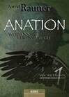 Anation - Wodans Lebenshauch. Von keltischer Götterdämmerung 1