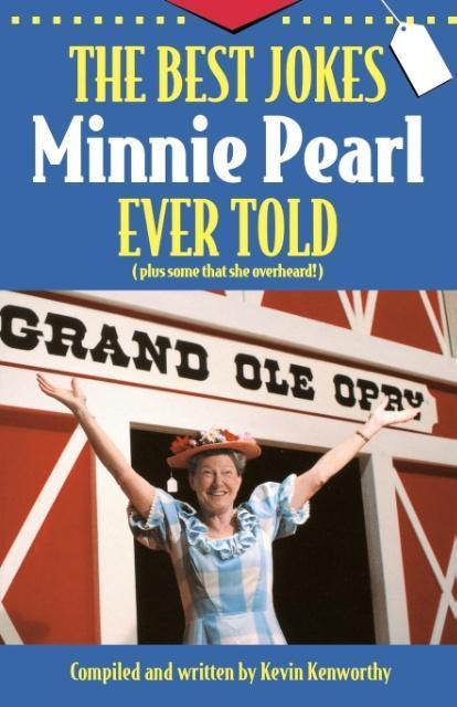 The Best Jokes Minnie Pearl Ever Told als Taschenbuch