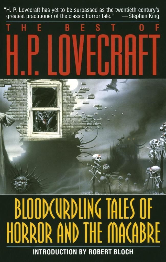 Bloodcurdling Tales of Horror and the Macabre: The Best of H. P. Lovecraft als Taschenbuch
