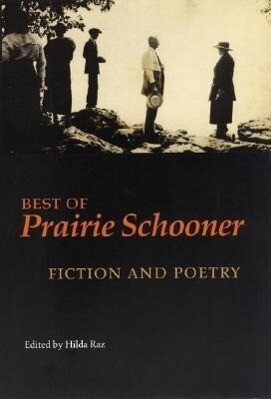 "Best of ""Prairie Schooner"": Fiction and Poetry als Taschenbuch"