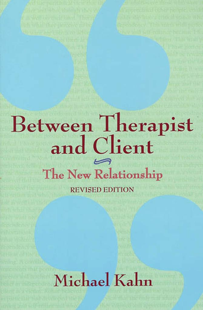 Between Therapist and Client: The New Relationship als Taschenbuch