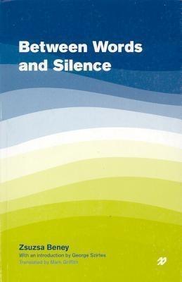 Between Words and Silence als Taschenbuch