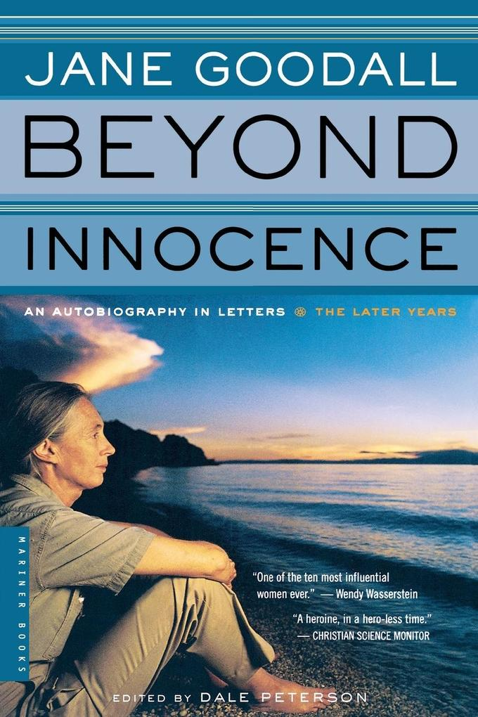 Beyond Innocence: An Autobiography in Letters: The Later Years als Taschenbuch