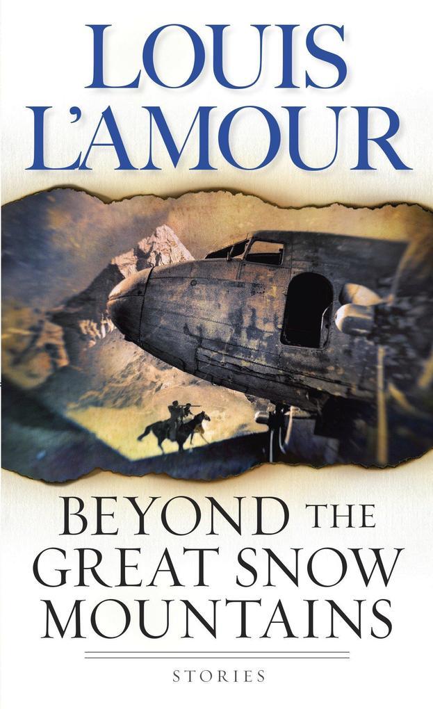 Beyond the Great Snow Mountains als Taschenbuch
