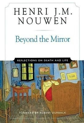 Beyond the Mirror: Reflections on Life and Death als Taschenbuch