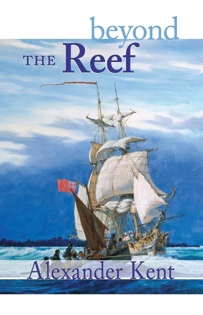 Beyond the Reef: The Richard Bolitho Novels als Taschenbuch