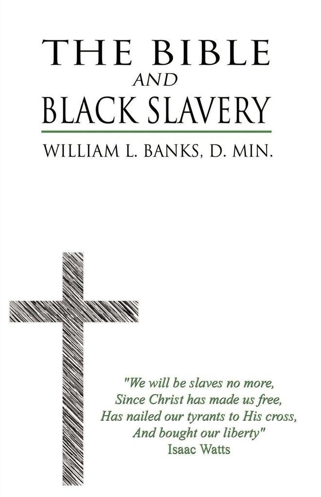 The Bible and Black Slavery in the United States als Taschenbuch