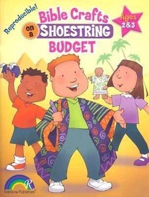 Bible Crafts on a Shoestring Budget Ages 2-3 als Taschenbuch