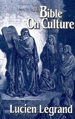 The Bible on Culture: Belonging or Dissenting? als Taschenbuch