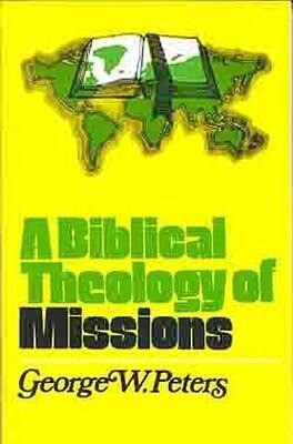 A Biblical Theology of Missions als Taschenbuch