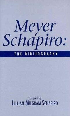 Meyer Schapiro: The Bibliography als Buch