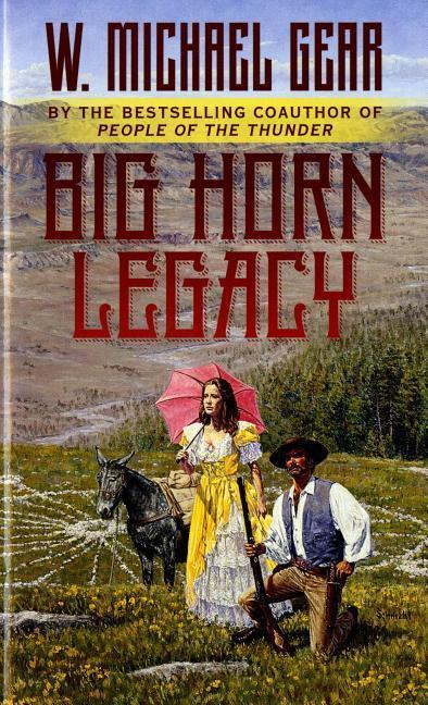 The Big Horn Legacy als Taschenbuch