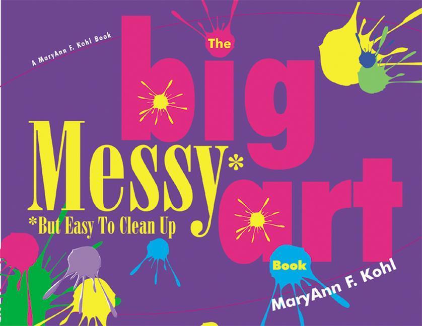 BIG MESSY BUT EASY TO CLEAN AR als Taschenbuch