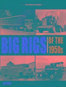 Big Rigs of the 1950s als Taschenbuch