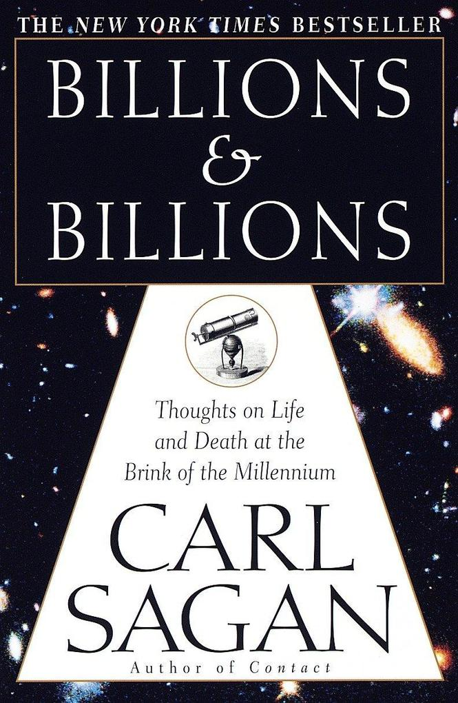 Billions & Billions: Thoughts on Life and Death at the Brink of the Millennium als Taschenbuch