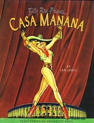 Billy Rose Presents . . . Casa Manana als Buch