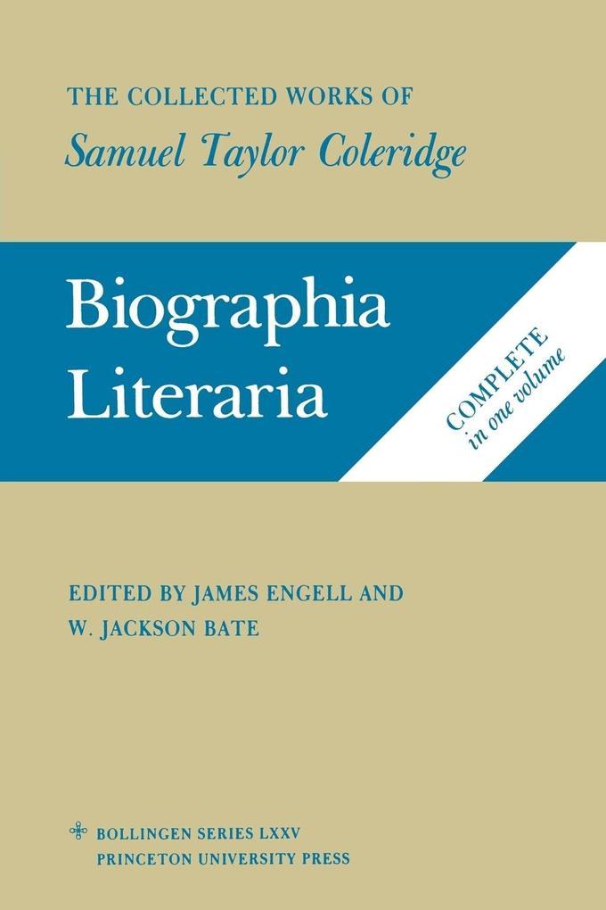 Collected Works of Samuel Taylor Coleridge, Volume 7: Biogra als Taschenbuch