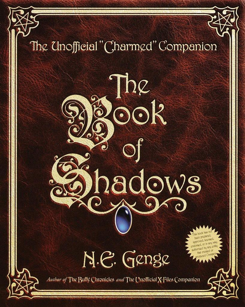 "The Book of Shadows: The Unofficial ""Charmed"" Companion als Taschenbuch"
