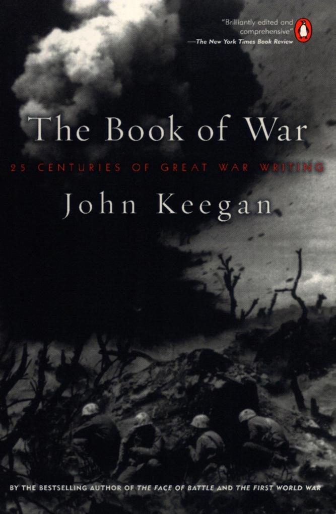 The Book of War: 25 Centuries of Great War Writing als Taschenbuch