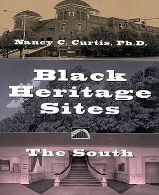 Black Heritage Sites: The South als Taschenbuch